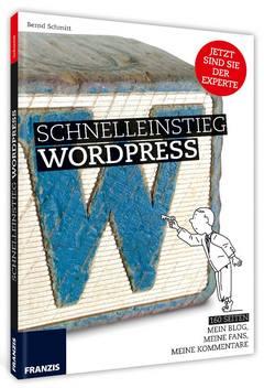 Bernd Schmitt Schnelleinstieg WordPress